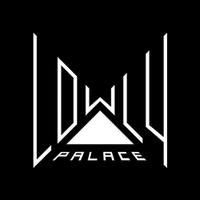 Lowly Palace